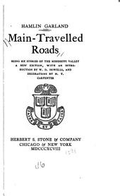 Main-travelled Roads: Being Six Stories of the Mississippi Valley