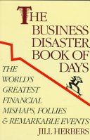 The Business Disasters Book of Days PDF