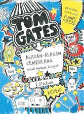 Tom Gates 2: Alasan-Alasan Cemerlang untuk berbuat konyol