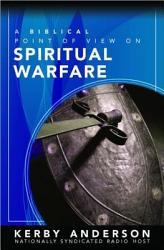 A Biblical Point Of View On Spiritual Warfare Book PDF
