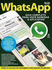 WhatsApp: Guia Completo para você dominar o aplicativo