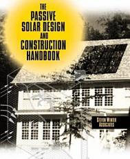 The Passive Solar Design and Construction Handbook PDF
