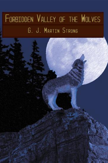 Forbidden Valley of the Wolves PDF