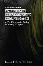 Ambiguity in »Star Wars« and »Harry Potter«