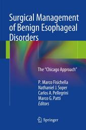 "Surgical Management of Benign Esophageal Disorders: The ""Chicago Approach"""