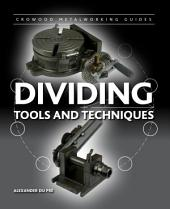 Dividing: Tools and Techniques