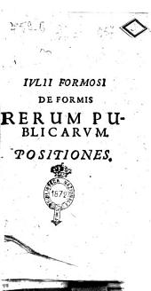 Iulii Formosi De formis rerum publicarum. Positiones