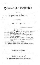 Dramatische Beyträge: Der vierjährige Posten. Der Vetter aus Bremen. Joseph Henderich, oder deutsche Treue. Hedwig. Die Gouvernante