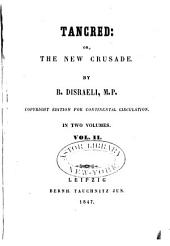 Tancred: Or, The New Crusade, Volume 2