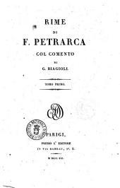 Rime di F. Petrarca col commento di G. Biagioli: 1