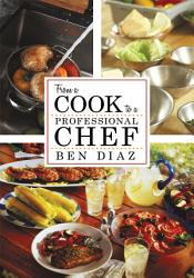 From A Cook To Professional Chef Book PDF