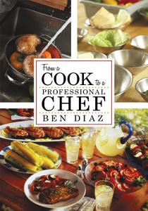 From a Cook to Professional Chef