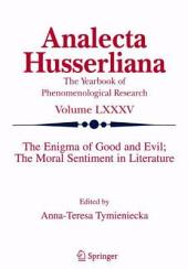 The Enigma of Good and Evil: The Moral Sentiment in Literature