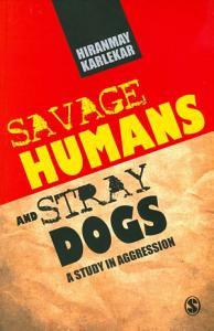 Savage Humans and Stray Dogs PDF