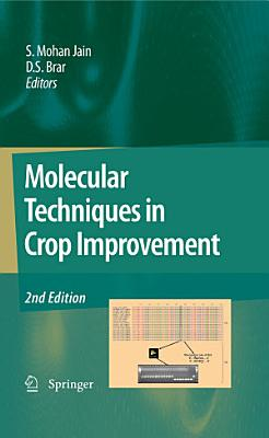 Molecular Techniques in Crop Improvement PDF
