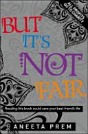 But It s Not Fair Book