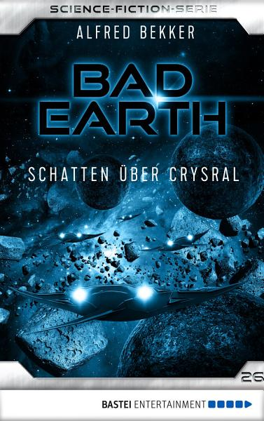 Bad Earth 26   Science Fiction Serie PDF