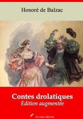 Contes drolatiques: Nouvelle édition augmentée