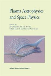 Plasma Astrophysics And Space Physics: Proceedings of the VIIth International Conference held in Lindau, Germany, May 4–8, 1998