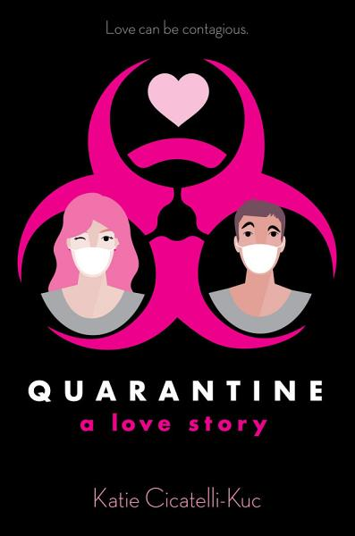 Download Quarantine  A Love Story Book