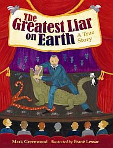The Greatest Liar on Earth PDF