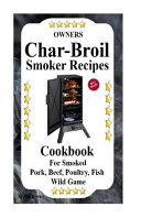 Owners Char Broil Smoker Recipes