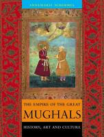 The Empire of the Great Mughals PDF
