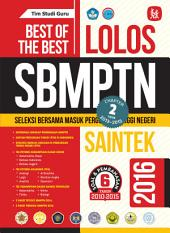 Best Of The Best Lolos SBMPTN SAINTEK 2016: (Chapter 2: 2013-2015)