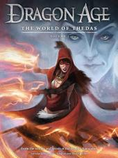 Dragon Age: The World of Thedas Volume 1: Volume 1