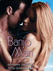 Banjo Man: A Loveswept Classic Romance