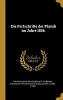 Die Fortschritte Der Physik Im Jahre 1856  PDF