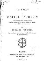 La farce de Maitre Pathelin: mise en trois actes