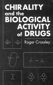 Chirality and Biological Activity of Drugs