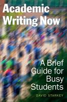 Academic Writing Now  A Brief Guide for Busy Students PDF