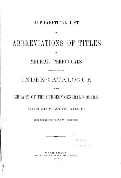 Download Index Catalogue of the Library of the Surgeon general s Office  United States Army   United States Army  Army Medical Library   National Library of Medicine   Book