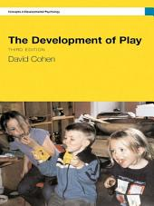The Development Of Play: Edition 3
