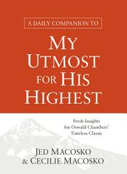 A Daily Companion to My Utmost for His Highest PDF