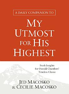A Daily Companion to My Utmost for His Highest Book