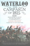 Waterloo  the Campaign Of 1815