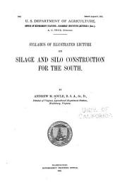 Syllabus of Illustrated Lecture on Silage and Silo Construction for the South