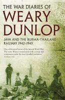 The War Diaries of Weary Dunlop PDF
