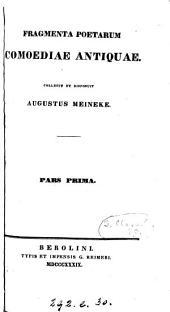 Fragmenta comicorum graecorum: (Pt. 1 and 2) Fragmenta poetarum comoediae antiquae