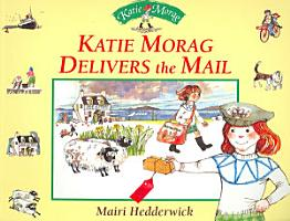 Katie Morag Delivers the Mail PDF