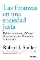 Las finanzas en una sociedad justa: Dejemos de condenar el sistema financiero y, por el bien común, recuperémoslo