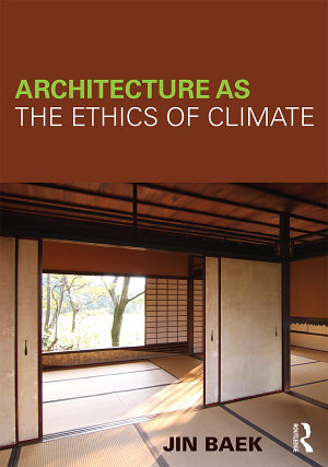 Architecture as the Ethics of Climate PDF