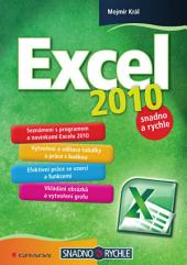 Excel 2010: snadno a rychle