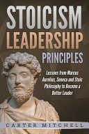 Stoicism Leadership Principles