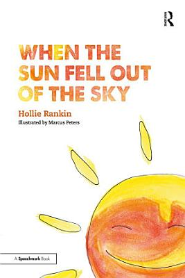 When the Sun Fell Out of the Sky PDF