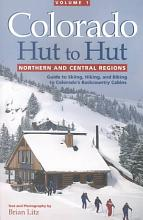 Colorado Hut to Hut  Northern and central regions PDF