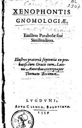 Xenophontis gnomologiae, ejusdem parabolae sive similitudines